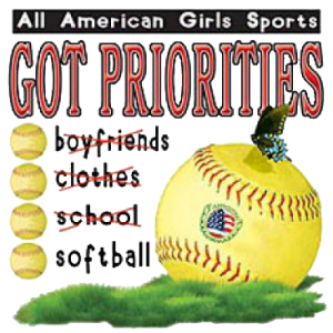 ALL AMER GIRLS~PRIORITIES~SOFTBALL