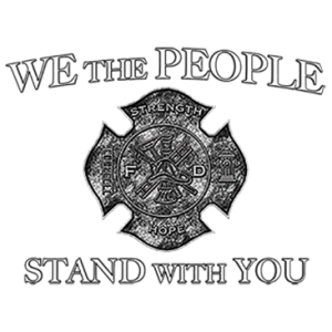 WE THE PEOPLE FIREFIGHTER