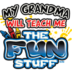 GRANDMA TEACH FUN STUFF