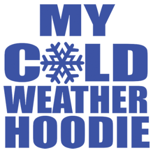 MY COLD WEATHER HOODIE
