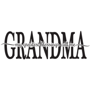 GREATEST BLESSINGS - GRANDMA