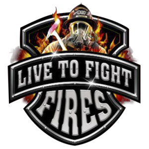 LIVE TO FIGHT FIRES