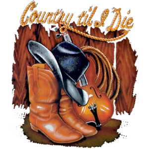 COUNTRY TIL I DIE