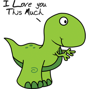 I LOVE YOU THIS MUCH T-REX