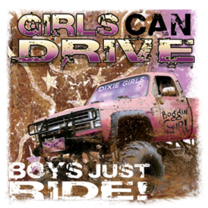 GIRLS DRIVE BOYS RIDE
