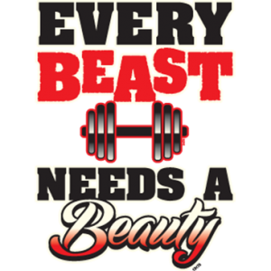 EVERY BEAST NEEDS A BEAUTY