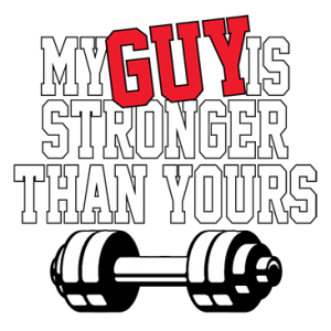 MY GUY STRONGER THAN YOURS