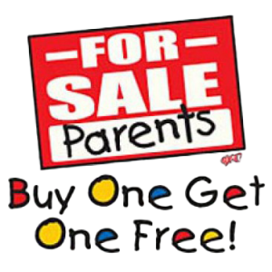 PARENTS FOR SALE   (Y)