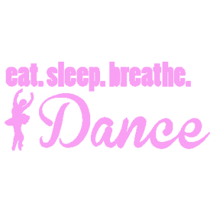 EAT SLEEP DANCE PINK