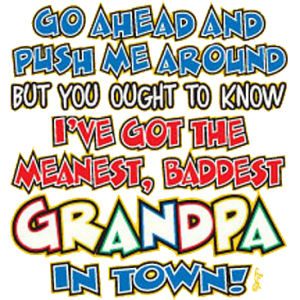 PUSH ME AROUND~GRANDPA    19