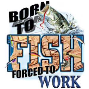 BORN TO FISH/WORK