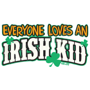 EVERYONE LOVES IRISH KID