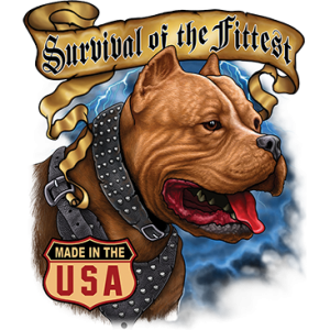 SURVIVAL OF THE FITTEST PITBUL