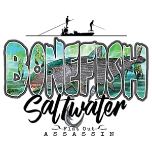 BONEFISH - SALTWATER ASSASSIN