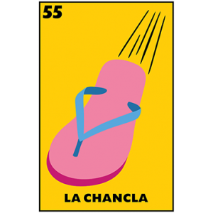 LA CHANCLA LOTTERIA CARD