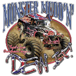 +MONSTER MUDDIN~JUST DEW IT