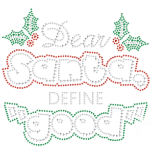 DEAR SANTA DEFINE GOOD RHINESTONE