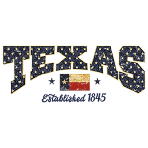 TEXAS ESTABLISHED 1845