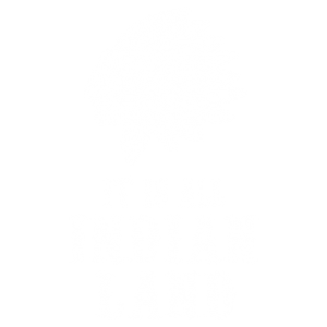IT IS ALL INDIAN LAND CHIEF