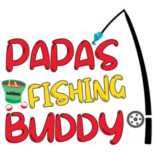 PAPAS FISHING BUDDY