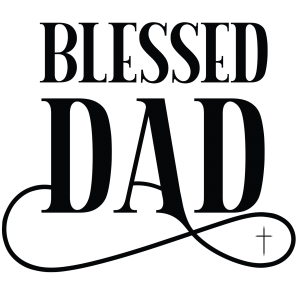 BLESSED DAD
